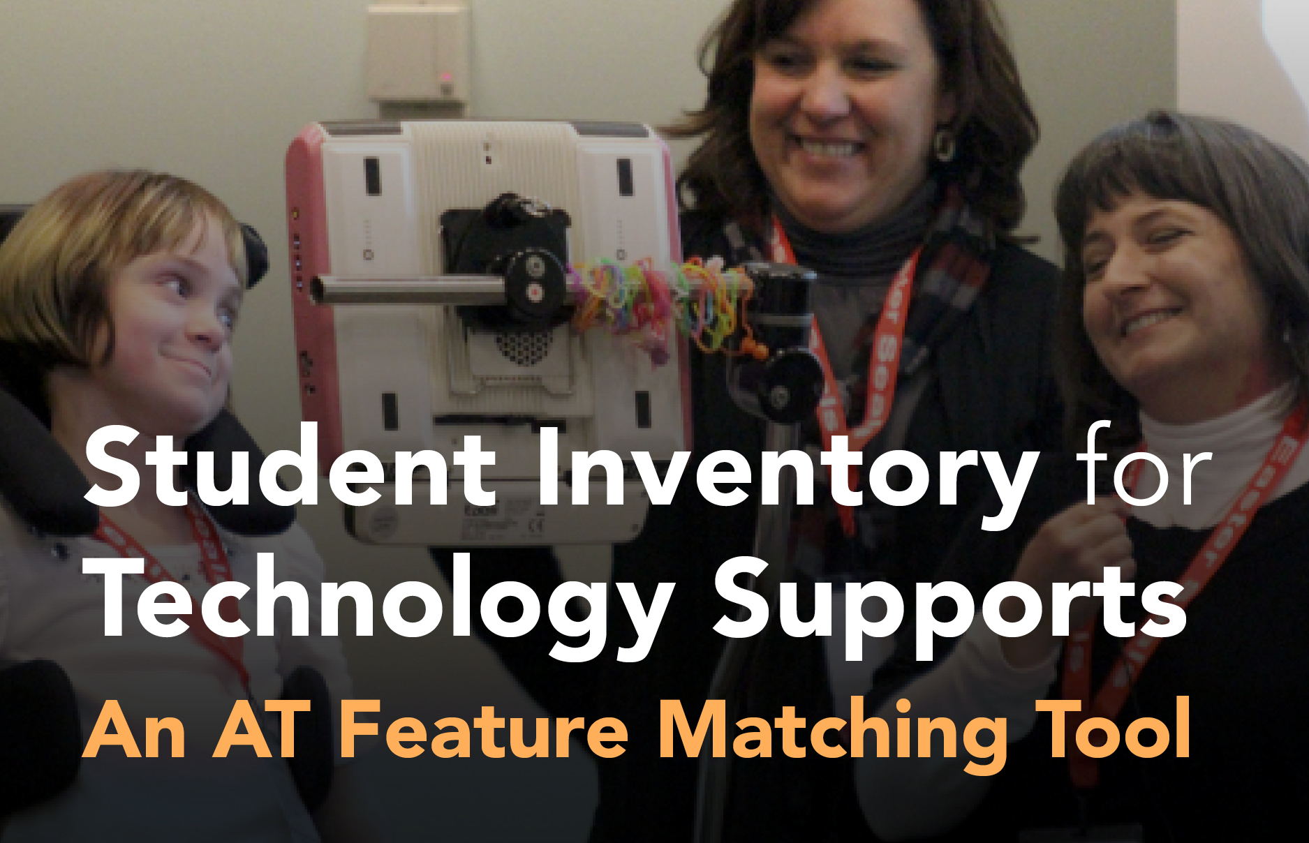 Student Inventory for Technology Supports