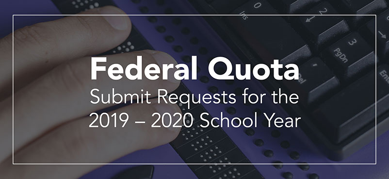 Federal Quota - Sumbit Requests for the 2019 to 2020 School Year